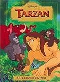 Tarzan: UN Cuento Contado (Disney's Read-Aloud Storybooks)