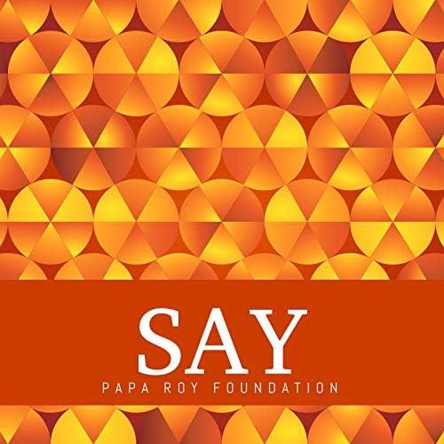 Papa Roy Foundation