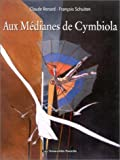 Métamorphose, tome 1 - Aux médianes de Cymbiola