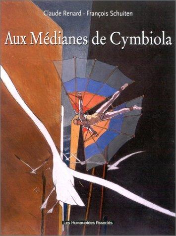 Métamorphose, tome 1 : Aux médianes de Cymbiola
