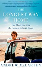 Simon & Schuster The Longest Way Home: One Man39;s Quest for The Courage to Settle Down