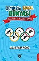 Zeynep'in Hayal Dünyasi Olimpiyat Cocuk Köyü