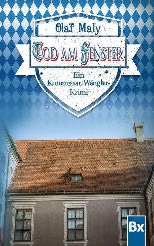Tod am Fenster: Eine Kommissar Wengler Geschichte