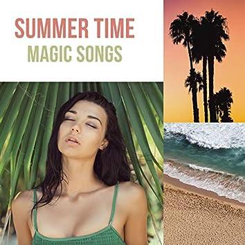 Summer Time Magic Songs: Seaside Music for Meditation, Relaxation, Serenity & Summer Memories