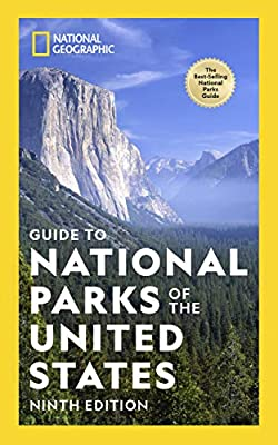National Geographic Guide to National Parks of the United States 9th Edition by National Geographic
