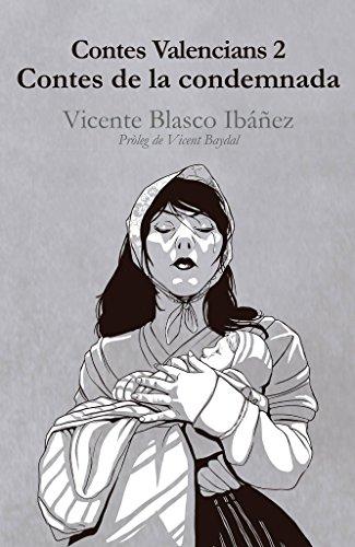 Contes de la condemnada: Vicente Blasco Ibáñez (Catalan Edition)