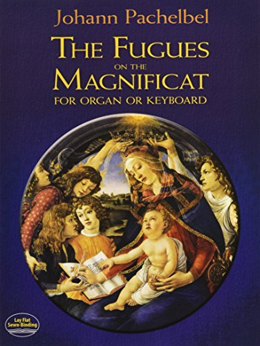 FUGUES ON THE MAGNIFICAT FOR O (Dover Music for Piano)