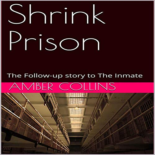 『Shrink Prison: The Follow-Up Story to The Inmate』のカバーアート