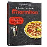 Marmiton T'es quiche ou t'es tarte ? Les recettes incontournables (PBA.MARMIT.SOUP)