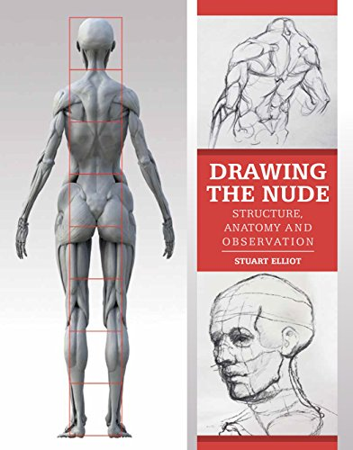 Drawing the Nude: Structure, Anatomy and Observation (English Edition)