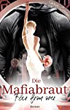 Die Mafiabraut: Far from over (Mafia Romance)
