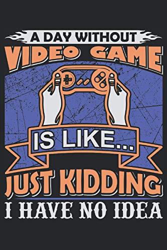 A Day Without Video Game .....: Notebook