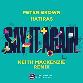 Say It Again (Keith MacKenzie Remix)