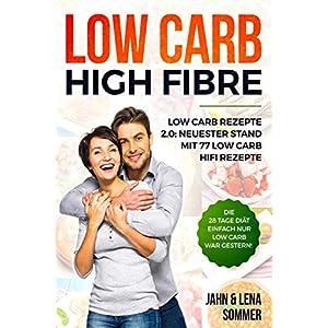 buy  Low Carb High Fibre – Low Carb Rezepte 2.0: ... Books