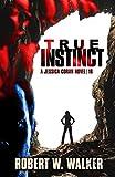 TRUE INSTINCT (The Instinct Series Book 16) (English Edition)