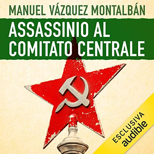 Assassinio al Comitato centrale audiobook cover art