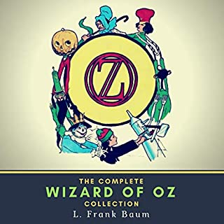 The Complete Wizard of Oz Collection                   By:                                                                                                                                 L. Frank Baum                               Narrated by:                                                                                                                                 Pierre Moreau                      Length: 70 hrs and 45 mins     2 ratings     Overall 5.0