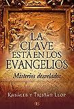 La clave está en los evangelios: Misterios desvelados