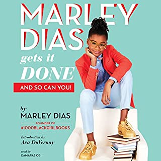 Marley Dias Gets It Done: And So Can You! audiobook cover art