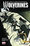 La mort de Wolverine - Wolverines T03