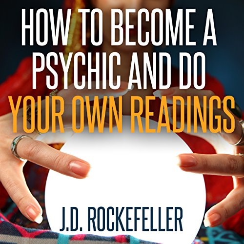Couverture de How to Become a Psychic and Do Your Own Readings