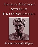 Fourth-Century Styles in Greek Sculpture (Wisconsin Studies in Classics)