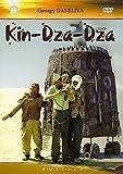 Kin-dza-dza (Kin-dsa-dsa!)