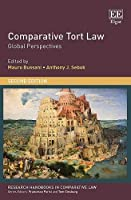 Comparative Tort Law: Global Perspectives (Research Handbooks in Comparative Law Series)