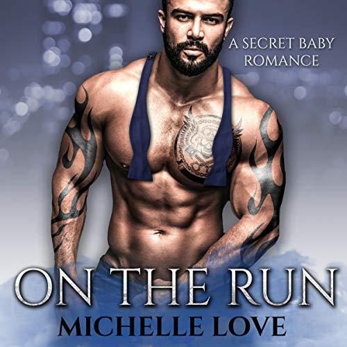 On the Run (A Secret Baby Romance) audiobook cover art