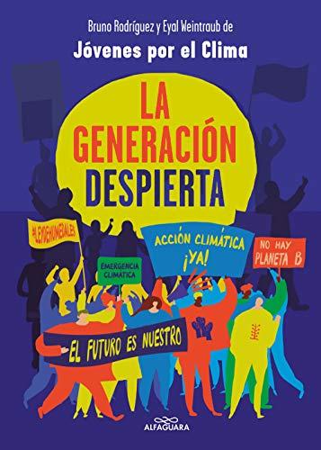 La generación despierta de Bruno Rodríguez y Eyal Weintraub
