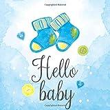 Hello Baby: Lined Notebook Journal to Write In, Blank ,Baby Birthday Gift, Newborn