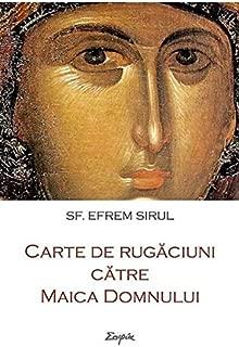 Carte de rugaciuni catre Maica Domnului (Romanian Edition)