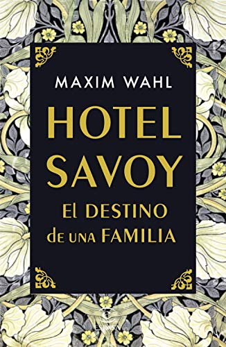 Hotel Savoy. El destino de una familia - Maxim Wahl 51VHuWdgFgL