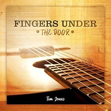 Fingers Under the Door