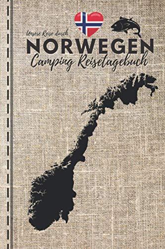 Unsere Reise durch NORWEGEN | CAMPING REISETAGEBUCH: Logbuch zum Ausfüllen, Eintragen & Selberschreiben | 4 WOCHEN im Detail festhalten | ca. A5 (15,24 x 22,86 cm)