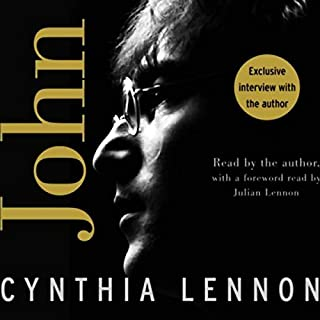 John                   By:                                                                                                                                 Cynthia Lennon                               Narrated by:                                                                                                                                 Rosalyn Landor                      Length: 10 hrs and 48 mins     318 ratings     Overall 4.4