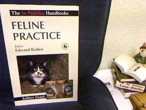 Feline Practice (In practice handbook series) by William E. Boden (1991-06-01)