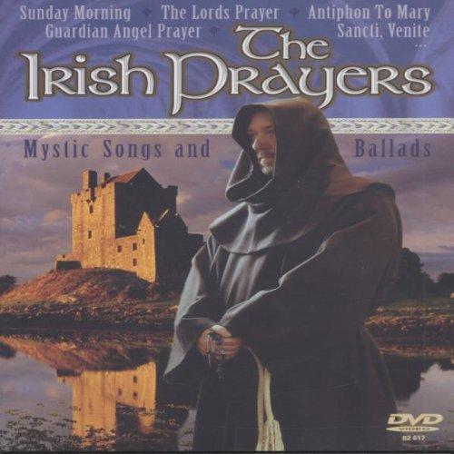The Irish Prayers - Mystic Songs and Ballads