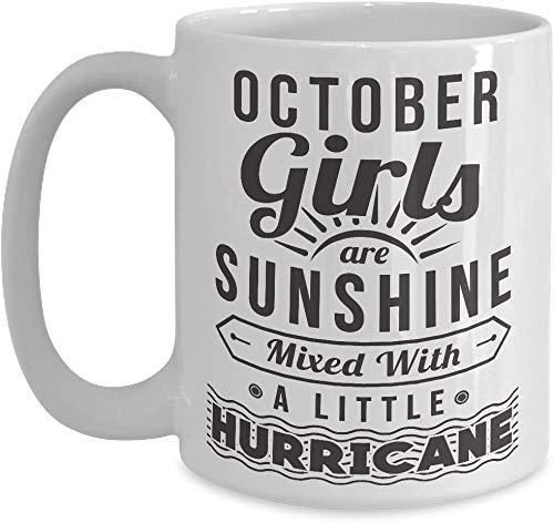 N\A Oktober Tasse Sonnenschein Mixed Hurricane - Weiße Kaffee Tasse Oktober Mädchen Geburtstagsgeschenke für Weihnachten Thanksgiving Festival Freunde Geschenk Geschenk