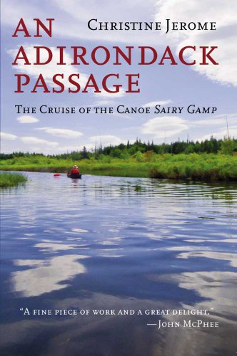 An Adirondack Passage: The Cruise of the Canoe Sairy Gamp (English Edition)