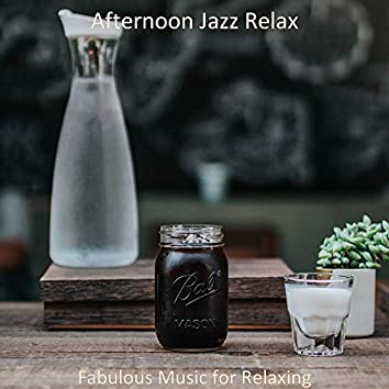 Fabulous Music for Relaxing