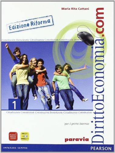 Diritto ed economia.com. Ediz. riforma. Per le Scuole superiori: 1