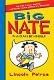 Big Nate: In a Class by Himself (Big Nate, 1)