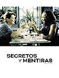 Secretos y mentiras (Secrets and lies)