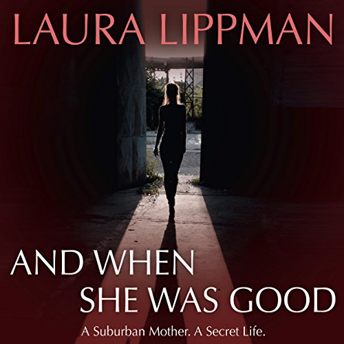 And When She Was Good audiobook cover art