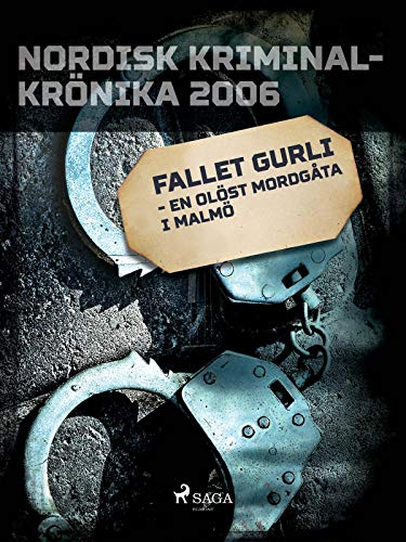 Fallet Gurli - en olöst mordgåta i Malmö (Swedish Edition)