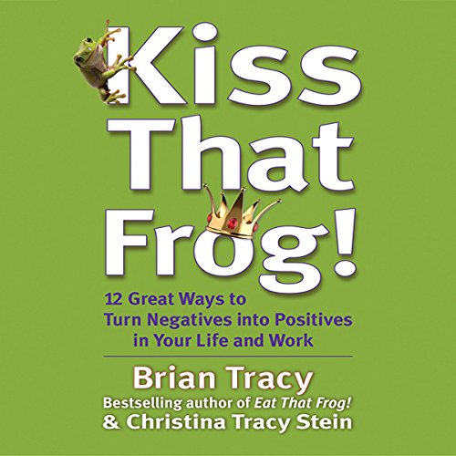 Kiss That Frog! audiobook cover art
