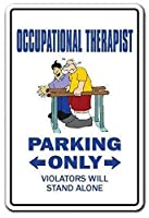 Occupational Therapist Therapy Rehab Pt Ot Occupation Work 金属板ブリキ看板警告サイン注意サイン表示パネル情報サイン金属安全サイン