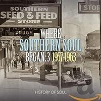 Where Southern Soul Began Vol