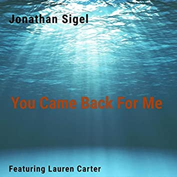 You Came Back for Me (feat. Lauren Carter)